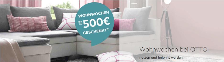 wohnwochen bei otto hier winken otto gutscheine im werte von bis zu 500 rabatt coupon. Black Bedroom Furniture Sets. Home Design Ideas